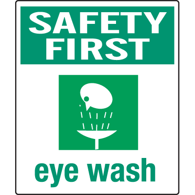 Graphic Eyewash Signs and Labels - Safety First Eye Wash