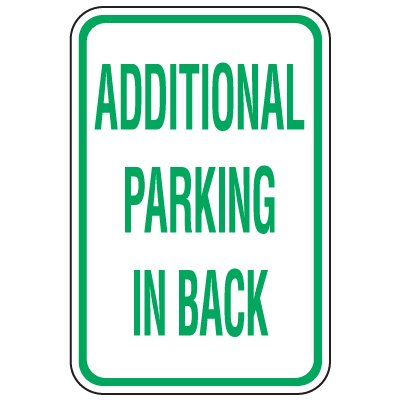 Visitor Parking Signs - Additional Parking In Back
