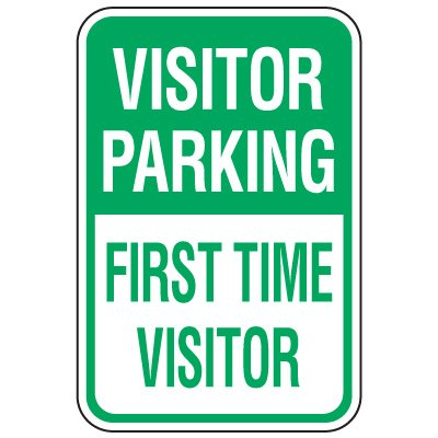 Visitor Parking Signs - First Time Visitor
