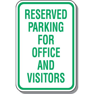 Visitor Parking Signs - Reserved Parking For Office And Visitors