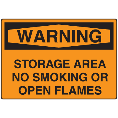 OSHA Warning Signs - Warning Storage Area No Smoking Or Open Flames
