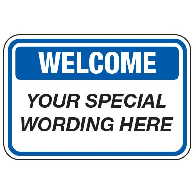 Welcome - Custom School Traffic & Parking Signs