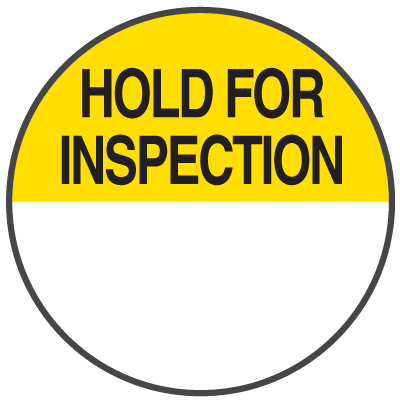 Hold For Inspection Write On Dots