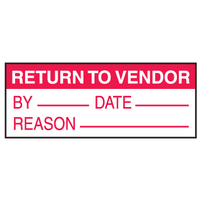 Return to Vendor By Date Reason Write On Labels