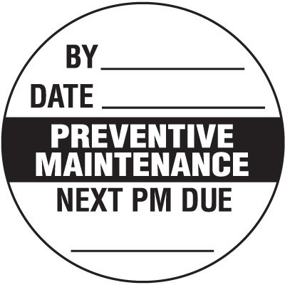 Preventive Maintenance Inspection Label