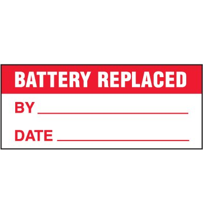 Battery Replaced Status Label