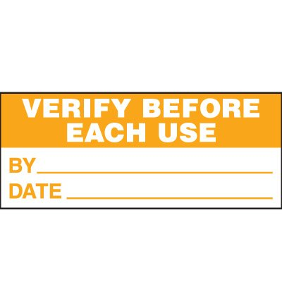 Verification Before Each Use Status Label