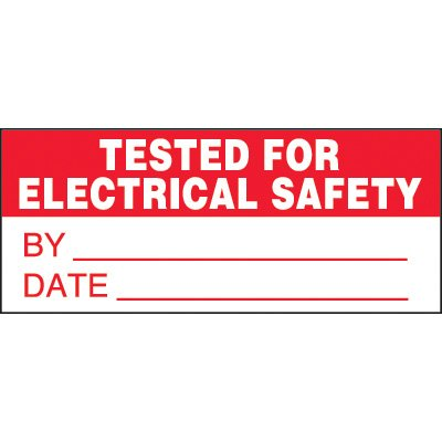 Tested For Electrical Safety Status Label