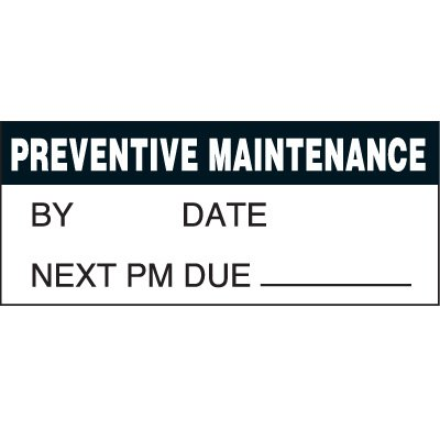 Preventive Maintenance Status Label