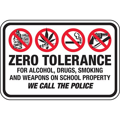 Zero Tolerance School Signs