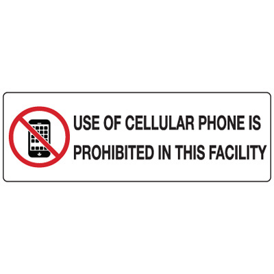 No Cell Phone Signs and Labels - Use Of Cell Phone Is Prohibited