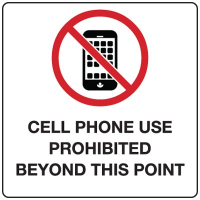 Cell Phone Signs/Labels - Cell Phone Use Prohibited Beyond This Point