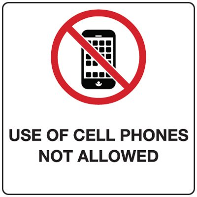 Cell Phone Signs/Labels - Use of Cell Phones Not Allowed