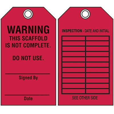 Scaffold Safety Tags - Warning This Scaffold Is Not Complete