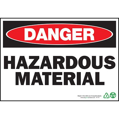 Danger Hazardous Material Sign