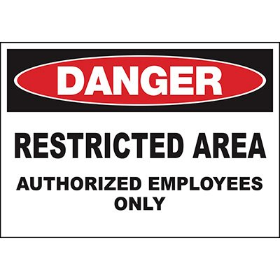 Danger Restricted Area Employees Sign