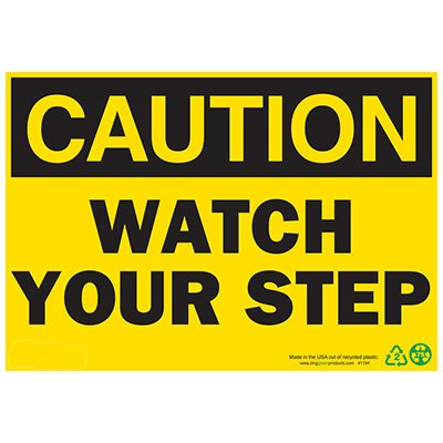 Caution Watch Your Step Sign