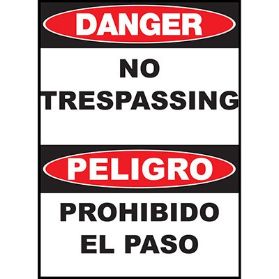 Danger No Trespassing Sign - Bilingual