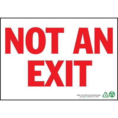 Not An Exit Sign, Red on White