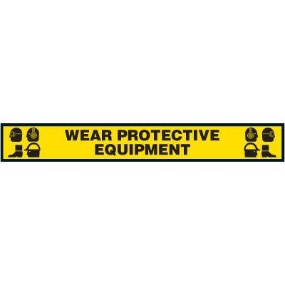 Label- Wear Protective Equipment