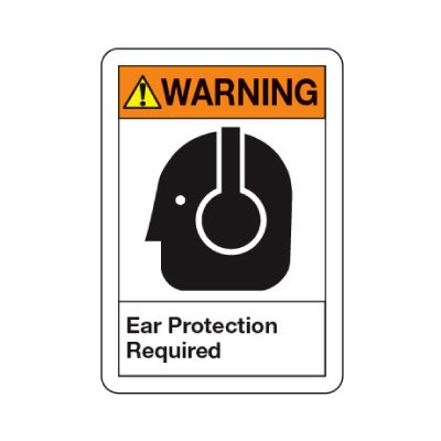 ANSI Warning Sign - Ear Protection Required