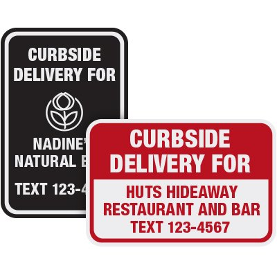 Text For Curbside Delivery Signs