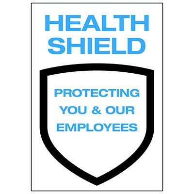 Health Shield Protecting You and Your Employees Label