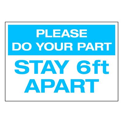 Please Do Your Part Stay 6 Feet Apart Decal