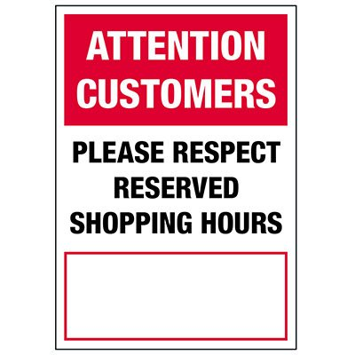 Please Respect Reserved Shopping Hours Label