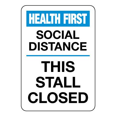 Social Distance - This Stall Closed Sign