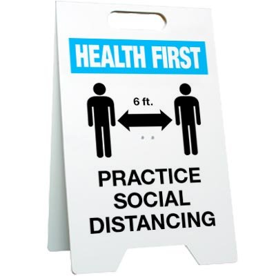 Practice Social Distancing Floor Stand Sign