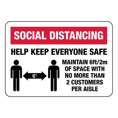 Keep Everyone Safe Social Distancing Sign