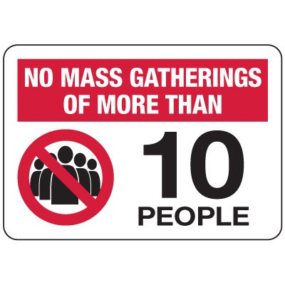 No Gatherings of More Than 10 People Sign