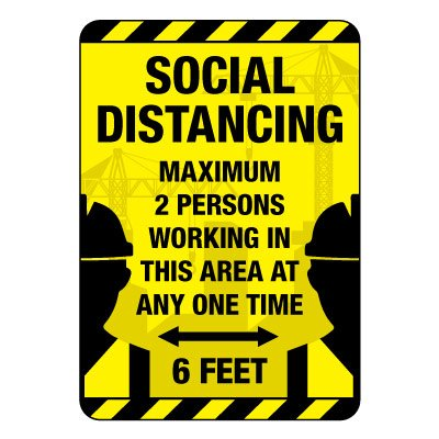 Social Distancing Maximum 2 Persons Construction Site Sign
