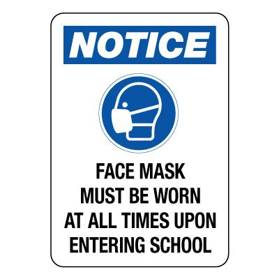 Face Mask Must Be Worn at All Times Sign