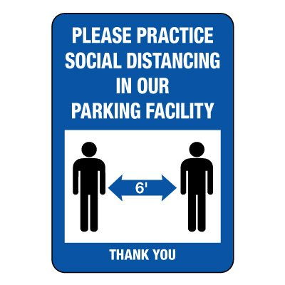 Practice Social Distancing in Parking Facility Sign