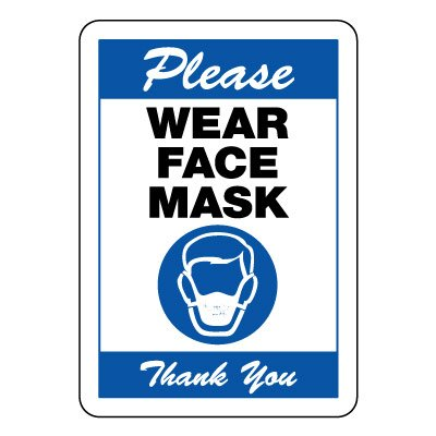 Please Wear a Face Mask Sign