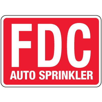 Fire Department Connection Sign: Auto Sprinkler