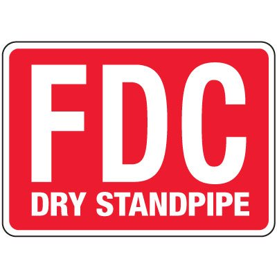 Fire Department Connection Sign: FDC Dry Standpipe