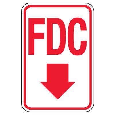 Fire Department Connection Sign: FDC (With Down Arrow)