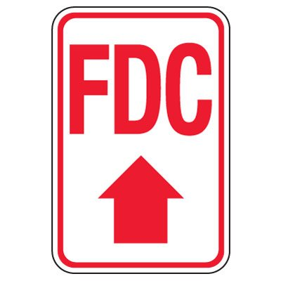 Fire Department Connection Sign: FDC (With Up Arrow)
