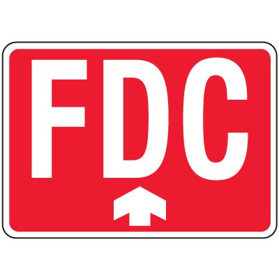 Fire Department Connection Sign: FDC With Upward Arrow (Red)