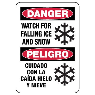 Bilingual OSHA Danger Sign: Watch For Falling Ice And Snow