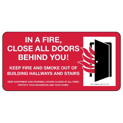 In A Fire, Close All Doors Behind You Safety Sign (Red)