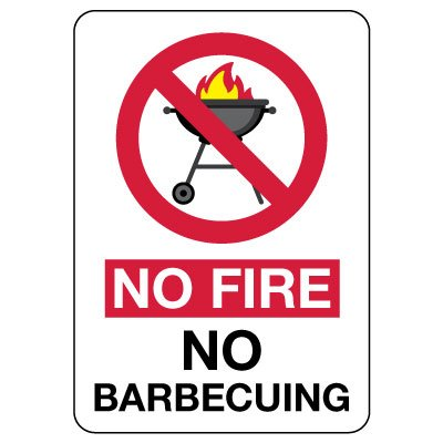 No Fire - No Barbecuing Sign