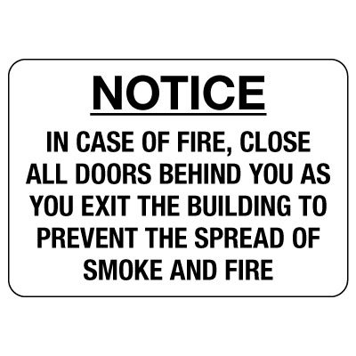 Notice – In Case Of Fire Close All Doors Behind You Sign