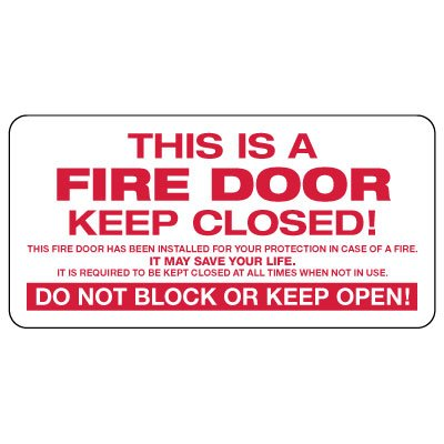 This Is A Fire Door – Do Not Block Or Keep Closed Sign