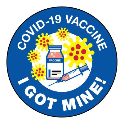 I Got My COVID-19 Vaccine Sticker