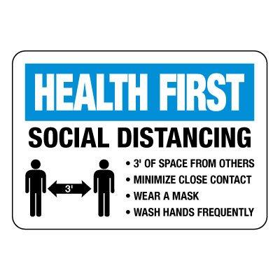 Health First Social Distancing Sign