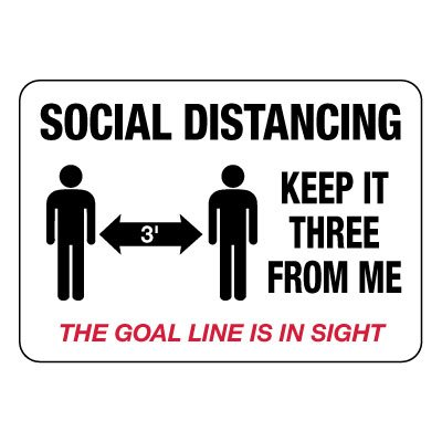Social Distancing Keep Three Away From Me Sign